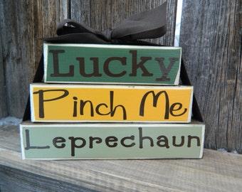 St. Patricks Day stacker  blocks--Lucky, Pinch Me, Leprechaun wood blocks