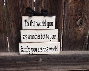 Grandma/mothers day stacker wood blocks-To the world you are a mother
