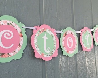 Shabby Chic NAME Banner - Tea Party - Pink, Mint Green, Floral - shabby chic - Birthdays, Garden Parties, Tea Parties, Photo Prop
