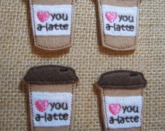 Love you-a-latte Embroidered Felt Appliques - Set of 4