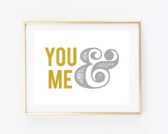 You & Me Print - Ampersand Print - Love Print
