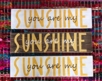 Vintage Distressed Rustic You are my sunshine Wood Sign