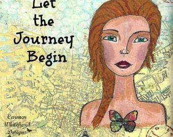 """Let The Journey Begin - Whimsical Girl Art, folk art girl, 8"""" x 10""""  print or mounted print"""