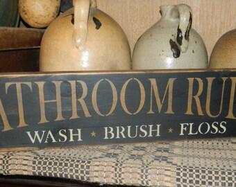 Bathroom Rules Primitive Sign