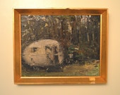 HOLD for alex!!!!!!        Original Framed Oil Painting of a Vintage Canned Ham Trailer; Camping with Green Woods in the Background
