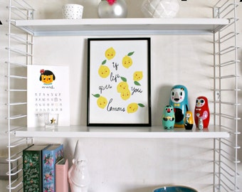 Print- If life gives you lemons-