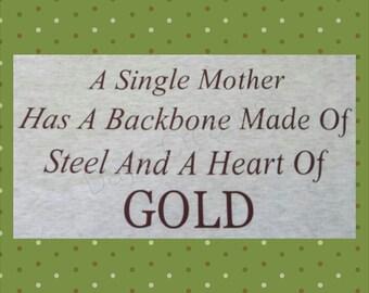 Single mom tshirt - custom single mom t-shirt - mothers day gift -mothers day shirt - single mom gift
