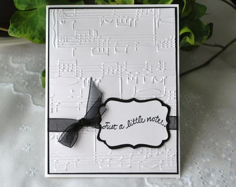Handmade Greeting Card: Just a Little Note, Hand made card, handstamped, emobssed sheet music, black and white