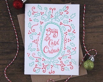 Baby It's Cold Outside Letterpress Greeting Card