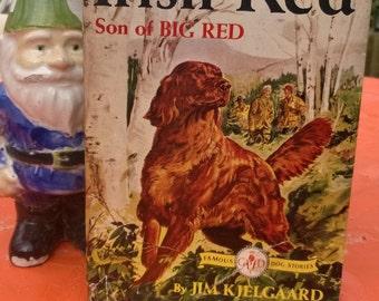 Irish Red, Son of Big Red by Jim Kjelgaard