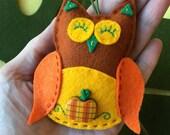 Felt Owl Ornament  - Autumn/ Halloween Owl with Pumpkin