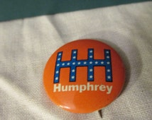 Vintage Democratic Hubert Humphrey Presidential Campaign Button from 1968 Running Mate Muskie Union Made Collectible ORANGE BUTTONS RARE