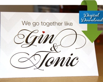Gin and Tonic - Romantic Card - Funny Card - Cocktail Card - Valentines Day Card - Romantic Cocktail Card - Digital Download