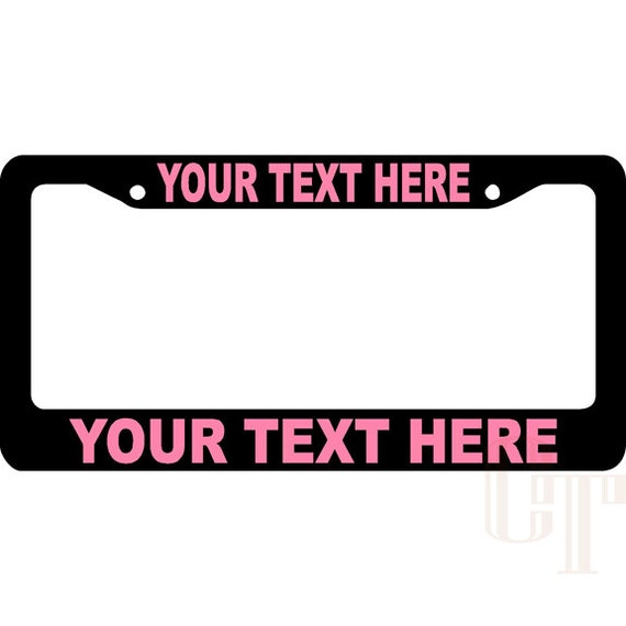 Custom Text Plastic License Plate Frame Personalized