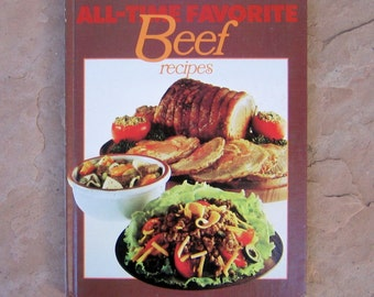 Beef Cookbook, Better Homes and Gardens All-Time Favorite Beef Recipes, Vintage 1977 Cookbook, All Time Favorite Beef Recipes Cookbook