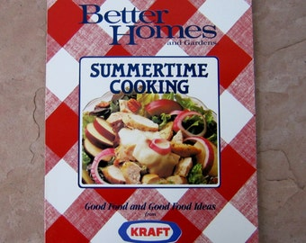 Kraft Cookbook, Better Homes and Gardens Summertime Cooking, vintage cookbook, Good Food and Good Food Ideas from Kraft