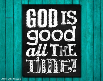 God is good all the time! Be Thankful. Inspirational Sign. Christian Decor. Christian Home Decor. Thank God. All the time God is good. Bible