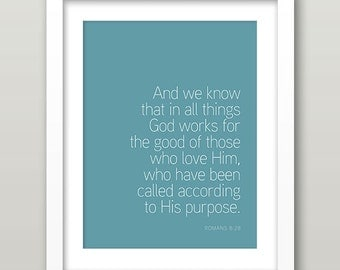 Romans 8:28 God works for the good - Bible Verse DIY Christian Printable Poster - 8x10