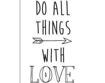 Quote Art Print Black White Kidsroom Nursery - Do all things with love - Love Romantic