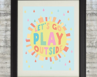 Lets Go Play Outside, Let's Go Play Outside Nursery Art, Go Play Outside, Go Play Outside Art, Nursery Wall Art, Sunshine Art, Pastel