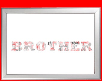 Personalised Brother Word Art Cloud - Perfect gift for your older or younger Brother or Sibling