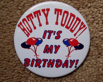Ole Miss Hotty Toddy Birthday pin or magnet 2 1/4 in metal