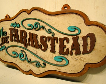 Farmstead Sign Welcome Sign Wood Sign Rustic Sign Western Sign Primitive Sign Farm And Ranch Vintage Look Country Sign Distressed Sign
