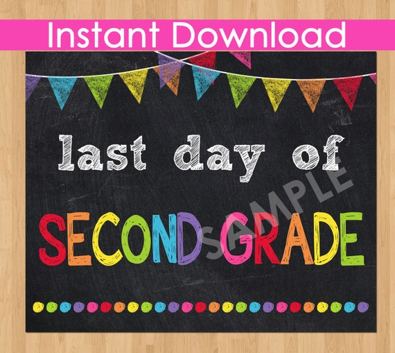 It is a picture of Impeccable Last Day of 2nd Grade Printable