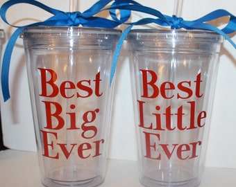 Best Big Ever...OR...Best Little Ever Sorority Tumbler - Personalized