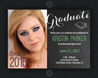 """5"""" x 7"""" Chalkboard Photo Graduation Announcement/Invitation. Choose your color - 10 options. Printable or professionally printed. Seniors."""