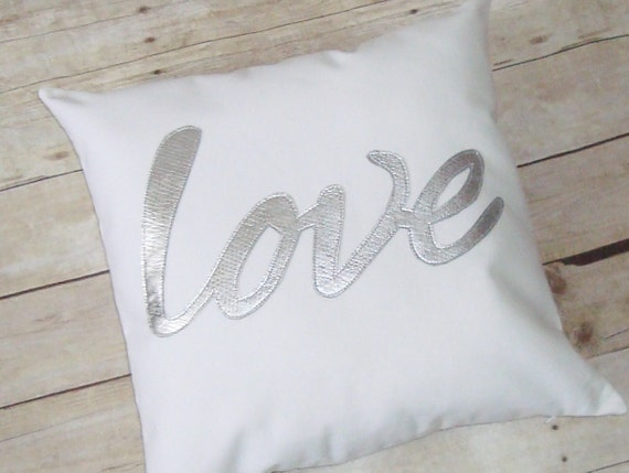 Love Pillow - Silver / metallic love / Cover only / Script / wedding gift / anniversary present / appliqued / Love / Modern / Pillow Case