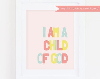 I Am a Child of God | Pink 8x10 Print | Instant Digital Download