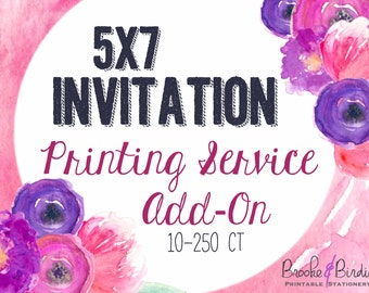 5x7 Invitation Printing Service Add-On {10-250ct}