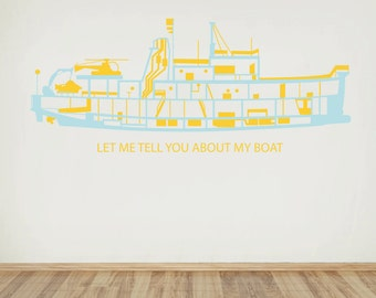 "The Life Aquatic ""let me tell you about my boat"" decal of The Belafonte"