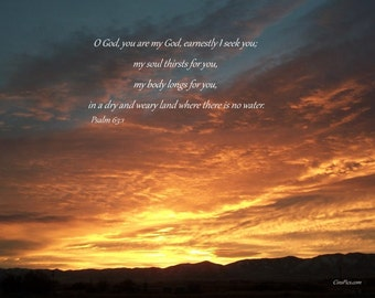 Wicked sunset outwest over mountains photo with Psalm 63:1 (8x10)