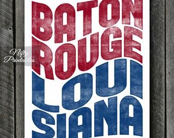 Baton Rouge Print - Printable Baton Rouge Louisiana Poster - Baton Rouge Art - Baton Rouge Gifts - Red White Blue