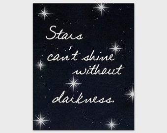 Stars Can't Shine Without Darkness Printable Art Print 8x10 Starry Night Instant Download Digital Art Print