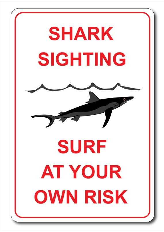 Custom Shark Sighting Aluminum Sign Home Decor