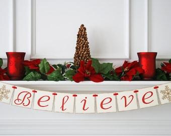 Believe Banner - Christmas Decoration - Believe Christmas Banner - Holiday Banner - Holiday Photo Prop - Holiday Decor