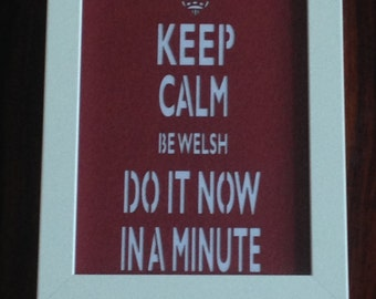 Keep Calm - Stay Welsh Papercut
