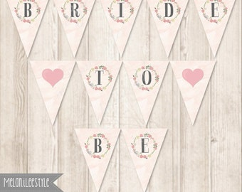 Pink Roses Bridal Shower Banner, Bride To Be Bunting, Watercolor Flower Wreath Bridal Shower Printables, INSTANT DOWNLOAD