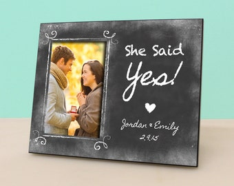 Engaged Photo Frame - She Said Yes - Personalized Engagement Frame - Engagement Reveal -Personalized Chalkboard Picture Frame -PF1097