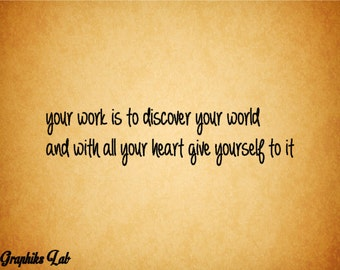 Your Work Is to Discover Your World Wall Decal Vinyl Buddha Wall Words