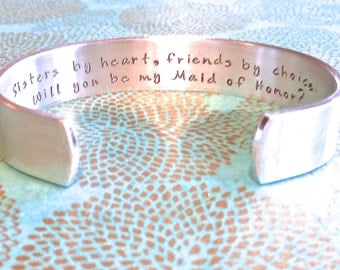 Engagement | Maid of Honor Gift | Sisters by heart, friends by choice. Will you be my Maid of Honor? Hand Stamped Bracelet by MadeByMishka