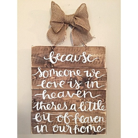 Rustic Wood Sign Hand Painted Heaven Quote Memorial