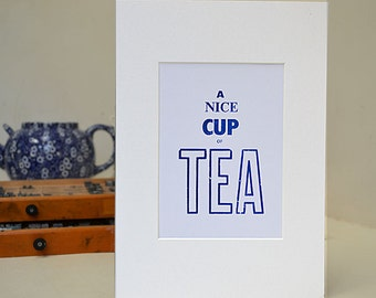 A Nice Cup of Tea Letterpress A4 Print