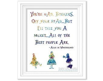 """Alice In Wonderland Watercolor Art Print Alice In Wonderland Quote """"You're Mad. Bonkers"""" Home Decor Nursery Wall Art Gift (No.177)"""