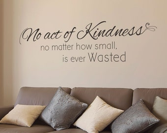 No Act Of Kindness | Religious Wall Decal - Christian Wall Art