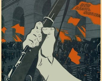"""WW1 1917 Russian October Revolution """"All power to the Soviets !"""" poster"""