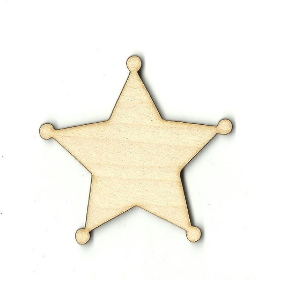 Sheriff Star Badge Laser Cut Out Unfinished Wood Shape Craft